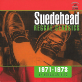 Various - Suedehead Reggae Classics 1971-1973: 17 Jamaican Hits (Kingston Sounds) CD